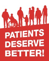 Patients Deserve Better